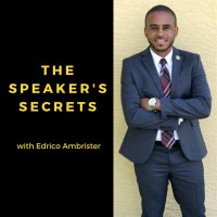 The Speaker's Secrets Podcast